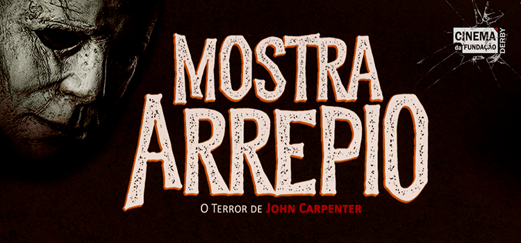 Cinema da Fundação exibe Mostra Arrepio com filmes de John Carpenter