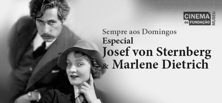 Especial Josef von Sternberg & Marlene Dietrich toma conta do Sempre aos Domingos