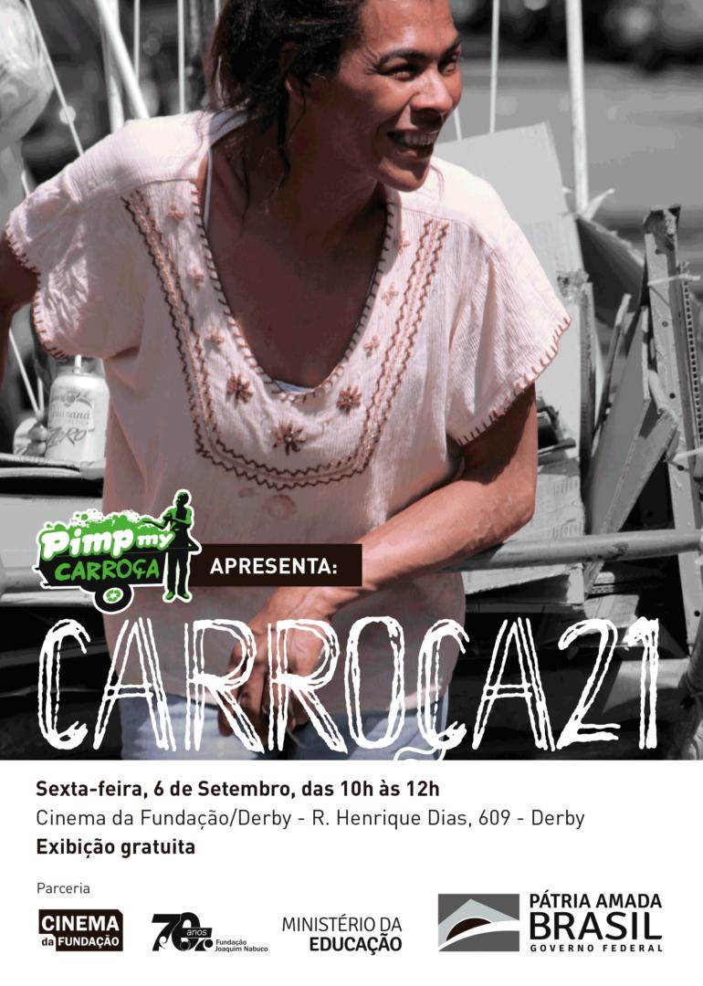 Carroça 21 é exibido no Cinema da Fundação/Derby